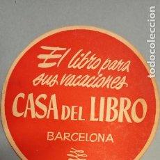 Collectionnisme: CASA DEL LIBRO. EL LIBRO PARA SUS VACACIONES. BARCELONA.. Lote 232097935