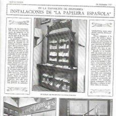 Coleccionismo: AÑO 1919 RECORTE PRENSA EXPOSICION INGENIERIA INSTALACIONES DE LA PAPELERA ESPAÑOLA. Lote 232127695