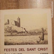 Coleccionismo: BALAGUER FESTES DEL SANT CRIST 1989. Lote 233133485