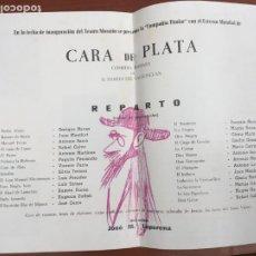 Colecionismo: CARA DE PLATA VALLE INCLAN LOPERENA TEATRO MORATIN BARCELONA FOLLETO DE MANO DE TEATRO. Lote 235032435