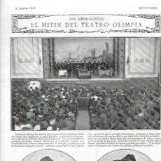Coleccionismo: AÑO 1919 SINDICALISMO MITIN DEL TEATRO OLIMPIA SALVADOR SEGUI NOI DEL SUCRE ANGEL PESTAÑA. Lote 235351645