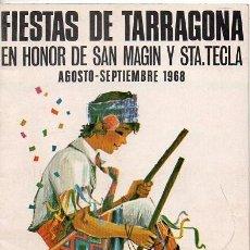 Coleccionismo: TARRAGONA - PROGRAMA FIESTAS DE SAN MAGÍN Y SANTA TECLA - 1968. Lote 236488660