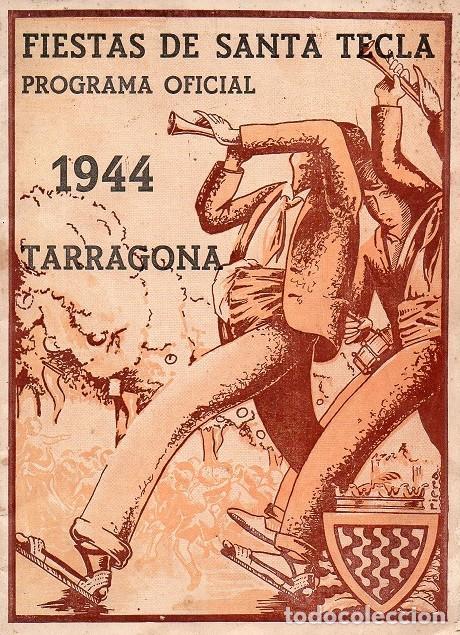 TARRAGONA - PROGRAMA FIESTAS DE SANTA TECLA - 1944 (Coleccionismo - Laminas, Programas y Otros Documentos)