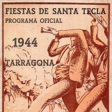 Coleccionismo: TARRAGONA - PROGRAMA FIESTAS DE SANTA TECLA - 1944. Lote 236489485