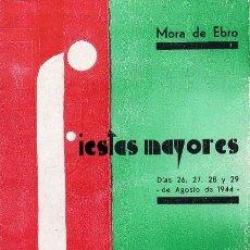 Coleccionismo: MORA DE EBRO - PROGRAMA FIESTAS MAYORES - 1944. Lote 236489800