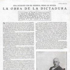 Coleccionismo: AÑO 1929 RECORTE PRENSA LA OBRA DE LA DICTADURA ENTREVISTA AL GENERAL PRIMO DE RIVERA FOTO KAULAK. Lote 238563500