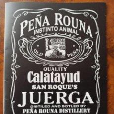 Coleccionismo: CALATAYUD PEÑA ROUNA 2014 PROGRAMA DE FIESTAS. Lote 242936585