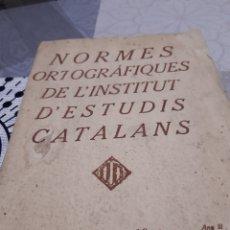 Coleccionismo: LLIBRET DE LES NORMES ORTOGRÀFIQUES DE L INSTITUT D ESTUDIS CATALANS. Lote 243446550