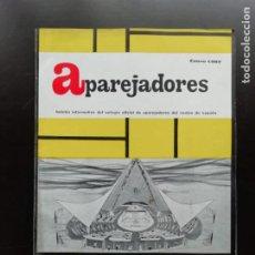 Coleccionismo: APAREJADORES. Lote 243932955