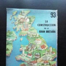 Coleccionismo: LA CONSTRUCCIÓN EN LA GRAN BRETAÑA. Lote 244448800
