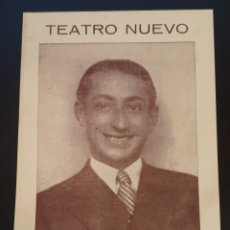 Coleccionismo: TEATRO NUEVO - MARCOS REDONDO - MARI NIEVES - 8 ABRIL 1944.. Lote 244943820