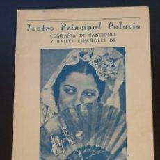 Coleccionismo: TEATRO PRINCIPAL PALACIO - CONCHITA PIQUER - COMPAÑIA DE CANCIONES Y BAILES ESPAÑOLES. AÑOS 40.. Lote 244948570
