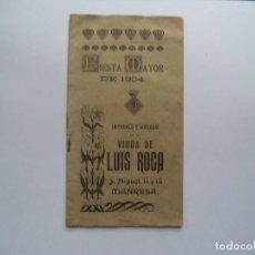 Coleccionismo: PROGRAMA MODERNISTA FIESTA MAYOR DE MANRESA 1904.. Lote 245076225