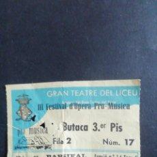Coleccionismo: ENTRADA GRAN TEATRE DEL LICEU. PARSIFAL, 1983. Lote 245205370