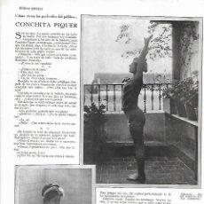Coleccionismo: AÑO 1930 RECORTE PRENSA ENTREVISTA A CONCHA CONCHITA PIQUER ARTISTA ESPAÑOLA HABITOS DE VIDA. Lote 245302785