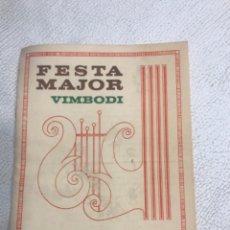 Coleccionismo: PROGRAMA DE FIESTA MAYOR DE VIMBODI 1978 TARRAGONA. Lote 246047415
