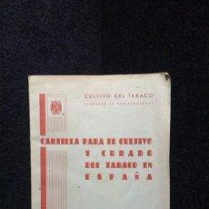 Coleccionismo: CARTILLA PARA EL CULTIVO Y CURADO DEL TABACO EN ESPAÑA. MADRID 1948. Lote 246113505