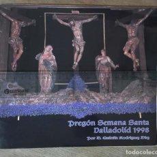 Coleccionismo: SEMANA SANTA, VALLADOLID. PREGÓN, 1998.. Lote 246910150
