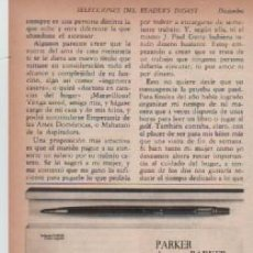 Coleccionismo: ANUNCIO PUBLICIDAD ESTILOGRAFICAS PARKER. Lote 247665040