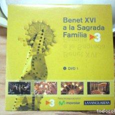 Coleccionismo: BENET XVI A LA SAGRADA FAMILIA. LA VANGUARDIA DVD 1. Lote 249475550