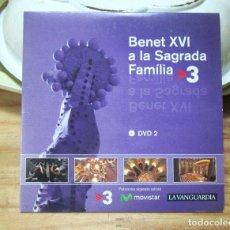 Coleccionismo: BENET XVI A LA SAGRADA FAMILIA. LA VANGUARDIA DVD 2. Lote 249476060