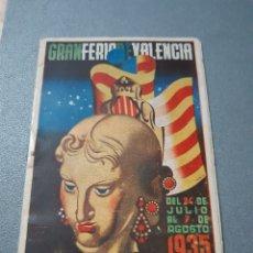 Coleccionismo: GRAN FERIA DE VALENCIA , PROGRAMA OFICIAL AÑO 1935. Lote 250241515