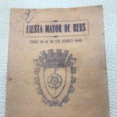 Coleccionismo: PROGRAMA DE LA FIESTA MAYOR DE REUS, TARRAGONA.1948.. Lote 253149315