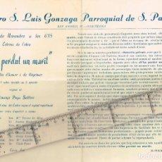 """Coleccionismo: 1960 CA. C. S. LUIS GONZAGA PARROQUIAL DE S. PACIANO """"S´HA PERDUT UN MARIT"""" DOMINGO PUGA BATLLORI. Lote 253565435"""
