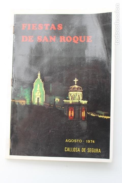 PROGRAMA FIESTAS DE SAN ROQUE 1974, CALLOSA DEL SEGURA, ALICANTE (Coleccionismo - Laminas, Programas y Otros Documentos)
