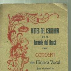 Coleccionismo: 4003.-GUERRA DEL FRANCES-FESTES DEL CENTENARI JORNADA DEL BRUCH-ORFEO CATALA-IGUALADA-LLUIS MILLET. Lote 253882800
