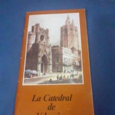 Coleccionismo: FOLLETO DE LA CATEDRAL DE VALENCIA. Lote 253943560