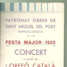 Coleccionismo: 4003.- FESTA MAJOR BARCELONETA-PATRONAT OBRER DE SANT MIQUEL DEL PORT-ORFEO CATALA-ANY 1935. Lote 254208240