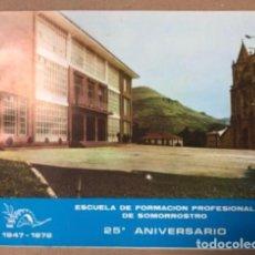 Coleccionismo: ESCUELA DE FORMACIÓN PROFESIONAL DE SOMORROSTRO, MEMORIA DEL 25º ANIVERSARIO (1947-1972).. Lote 155085762