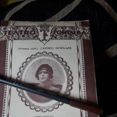 Coleccionismo: PROGRAMA DEL TEATRO FONTALBA DE 1926,PRIMERA ACTRIZ CARMEN MORAGAS. Lote 254544530