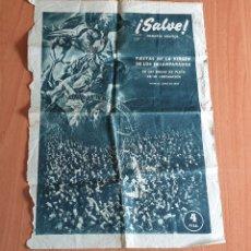 Coleccionismo: HOJA ¡SALVE! MEMORIA GRAFICA FIESTAS VIRGEN DE LOS DESAMPARADOS 1949 BODAS DE PLATA CORONACION. Lote 254580915