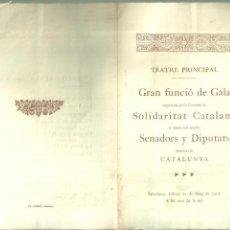 Coleccionismo: 3960.-SOLIDARITAT CATALANA-FUNCIO DE GALA EN HONOR DELS SENADORS Y DIPUTATS DEFENSORS DE CAGTALUNYA. Lote 254959410