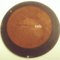Coleccionismo: POSAVASOS DE CAFINGREDIENTS CAFE -. Lote 256064145