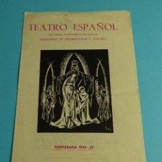 Colecionismo: TEATRO ESPAÑOL. MADRID. 1954-55. EL PLEITO MATRIMONIAL DEL CUERPO Y EL ALMA DE CALDERÓN DE LA BARCA. Lote 261238940