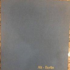 Coleccionismo: 10 LAMINAS ALT - BERLIN OLD - BERLIN D' AUTREFOIS. Lote 261679890