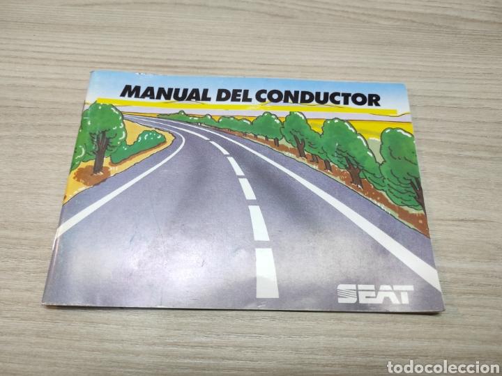 MANUAL DEL CONDUCTOR. SEAT (Coleccionismo - Laminas, Programas y Otros Documentos)