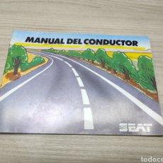 Coleccionismo: MANUAL DEL CONDUCTOR. SEAT. Lote 261928230