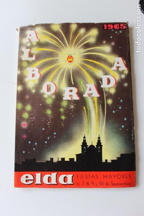 PROGRAMA DE FIESTAS ELDA, ALBORADA 1965 (Coleccionismo - Laminas, Programas y Otros Documentos)