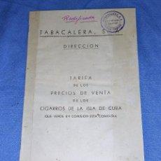 Coleccionismo: TARIFA PRECIOS VENTA CIGARROS ISLA DE CUBA CON SELLO TABACALERA DE TORTOSA AÑO 1949. Lote 262920310