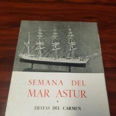 Coleccionismo: PROGRAMA SEMANA DEL MAR ASTUR FIESTAS DEL CARMEN JULIO 1961 GIJÓN. Lote 263717670