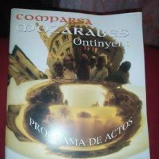 Coleccionismo: DOS PROGRAMAS ACTOS FIESTA COMPARSA MOZÁRABES ONTINYENT AÑO 1993 / 2003 EMBAJADOR Y ABANDERADO. Lote 263805075