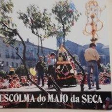 Coleccionismo: ESCOLMA DO MAIO DA SECA. PONTEVEDRA. Lote 263807420