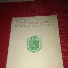Colecionismo: TEATRO ESPAÑOL - COMPAÑÍA LOPE DE VEGA - PROGRAMA TEMPORADA 1954 - ( 15 DE ENERO A 15 DE ABRIL ). Lote 266166638