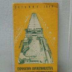 Coleccionismo: FOLLETO EXPOSICIÓN CONMEMORATIVA PRIMER CENTENARIO DEL FERROCARRIL EN ESPAÑA CON ENTRADAS 1948. Lote 266288458