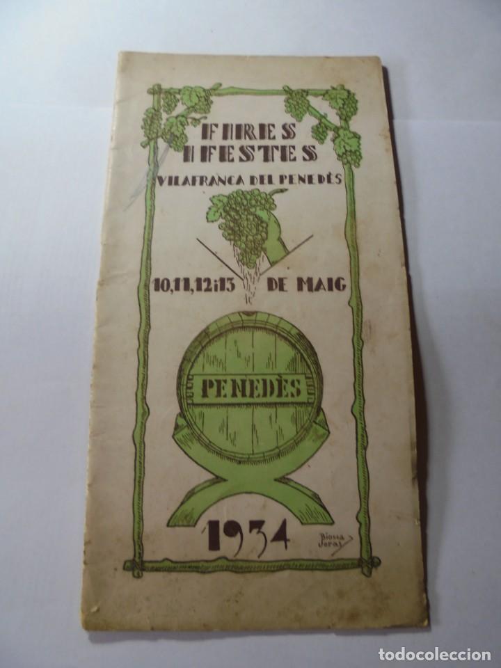MAGNIFICO ANTIGUO PROGRAMA FIRES I FESTES DE VILAFRANCA DEL PENEDES 1934 (Coleccionismo - Laminas, Programas y Otros Documentos)
