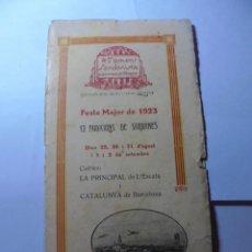 Coleccionismo: MAGNIFICO ANTIGUO PROGRAMA LA PRINCIPAL FESTA MAJOR VILAFRANCA DEL PENEDES DEL 1923. Lote 266807334